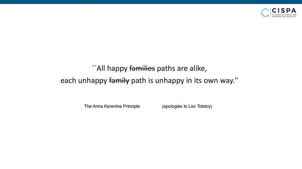 ``All happy families paths are alike, each unha...