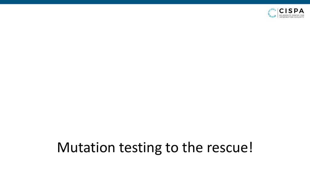 Mutation testing to the rescue!