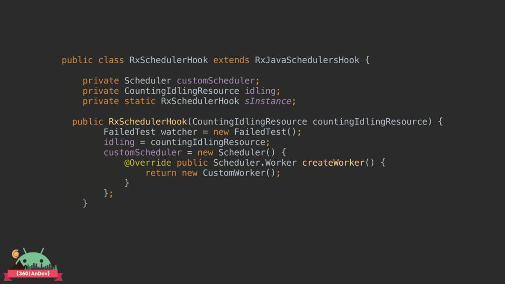 public class RxSchedulerHook extends RxJavaSche...