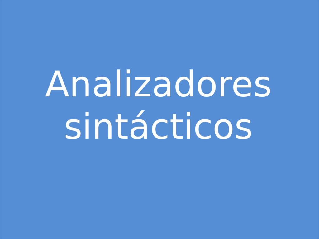 Analizadores sintácticos