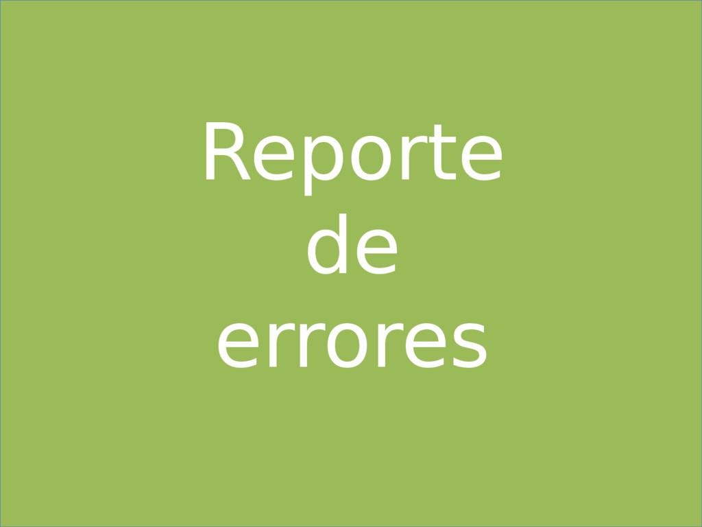 Reporte de errores