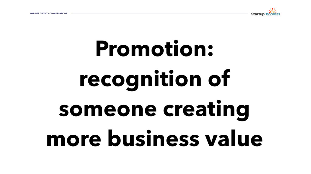 Promotion: recognition of someone creating more...