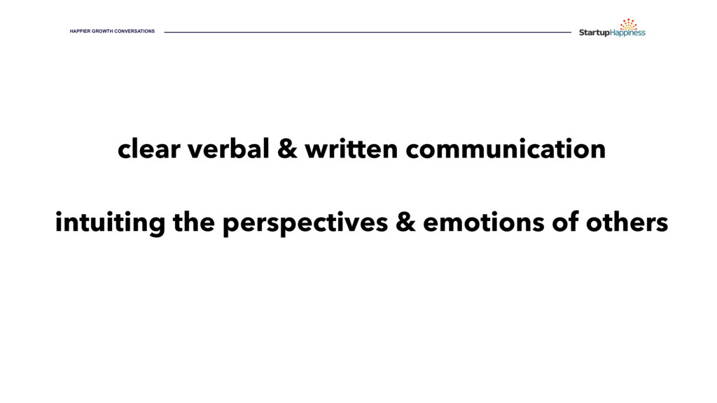 clear verbal & written communication intuiting ...