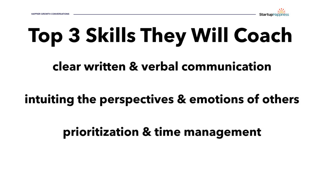 Top 3 Skills They Will Coach clear written & ve...