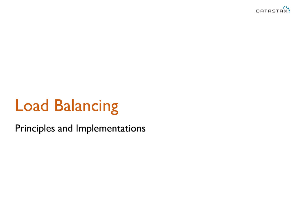 Load Balancing Principles and Implementations