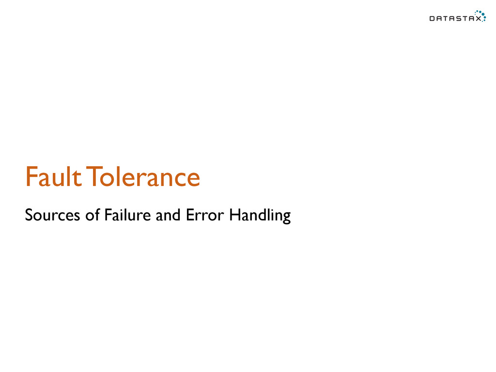 Fault Tolerance Sources of Failure and Error Ha...