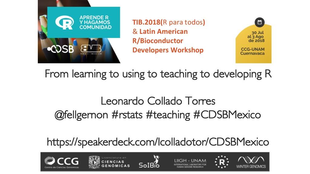 TIB.2018(R para todos) & Latin American R/Bioco...