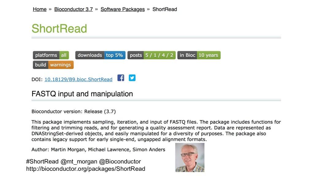 #ShortRead @mt_morgan @Bioconductor http://bioc...
