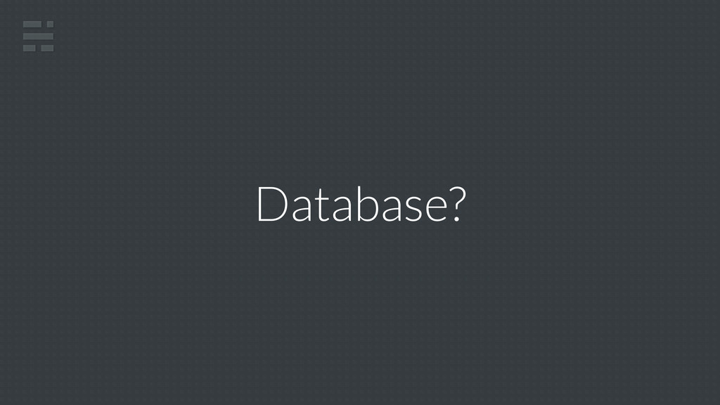 Database?