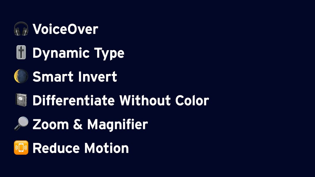 VoiceOver  Dynamic Type  Smart Invert  Differe...