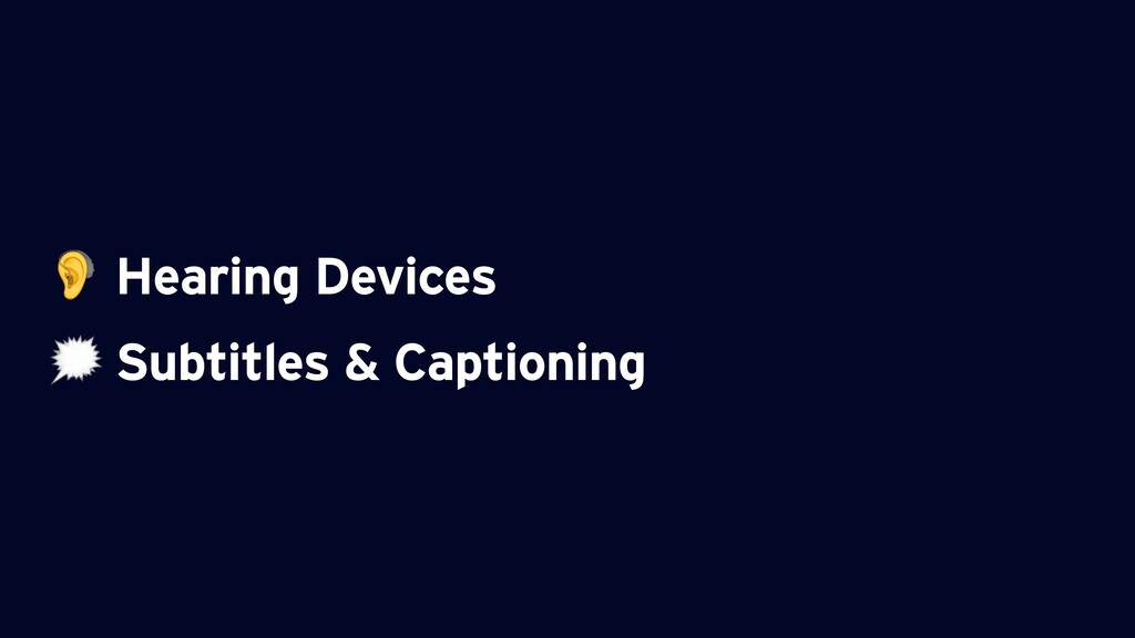 Hearing Devices  Subtitles & Captioning
