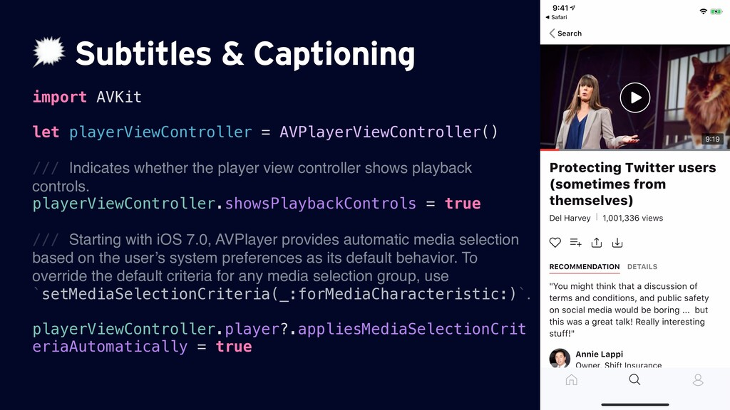 Subtitles & Captioning import AVKit let player...