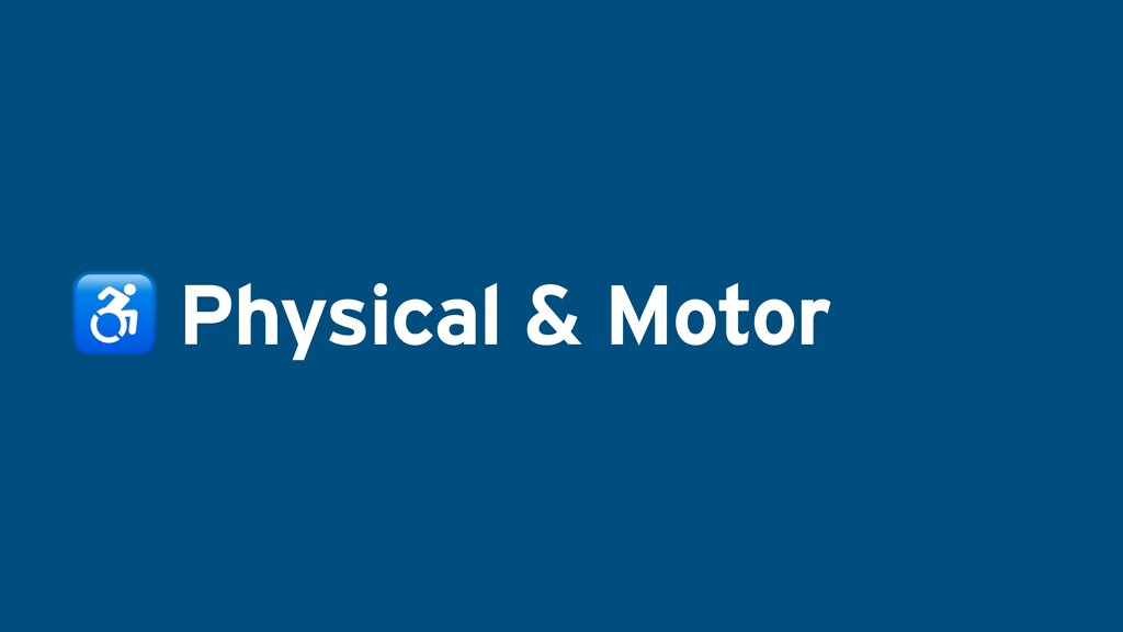 ♿ Physical & Motor