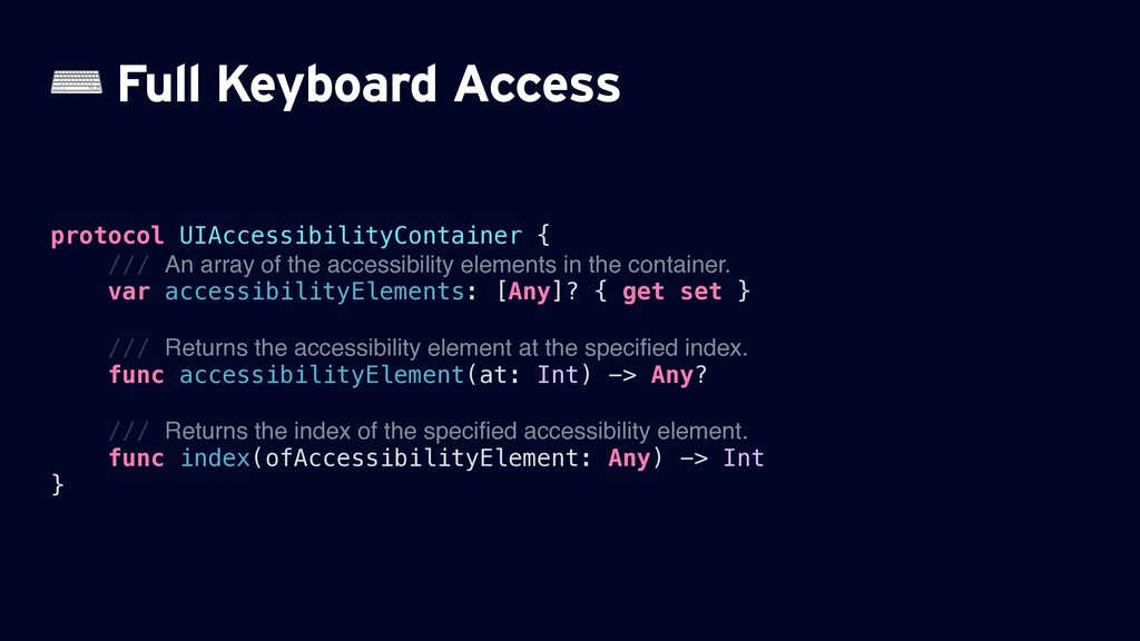 ⌨ Full Keyboard Access protocol UIAccessibility...