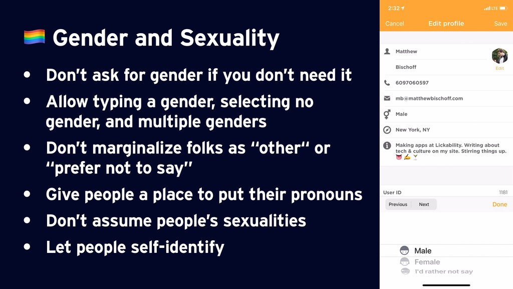 Gender and Sexuality • Don't ask for gender if...