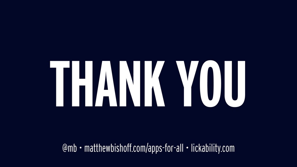THANK YOU @mb • matthewbishoff.com/apps-for-all...