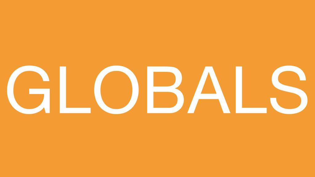 GLOBALS