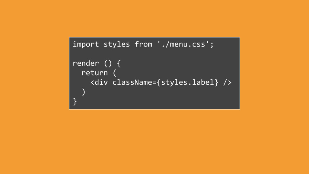 import styles from './menu.css'; render () { re...