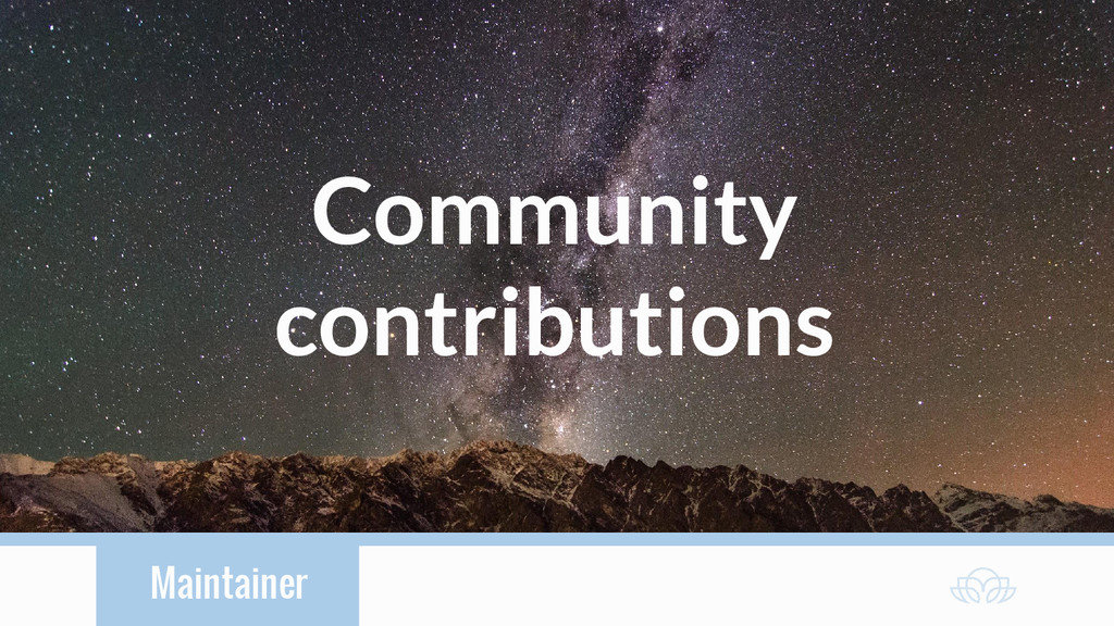 Maintainer Community contributions