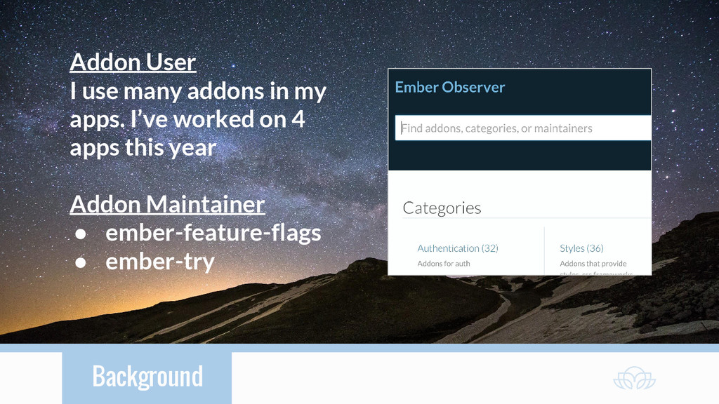 Background Addon User I use many addons in my a...