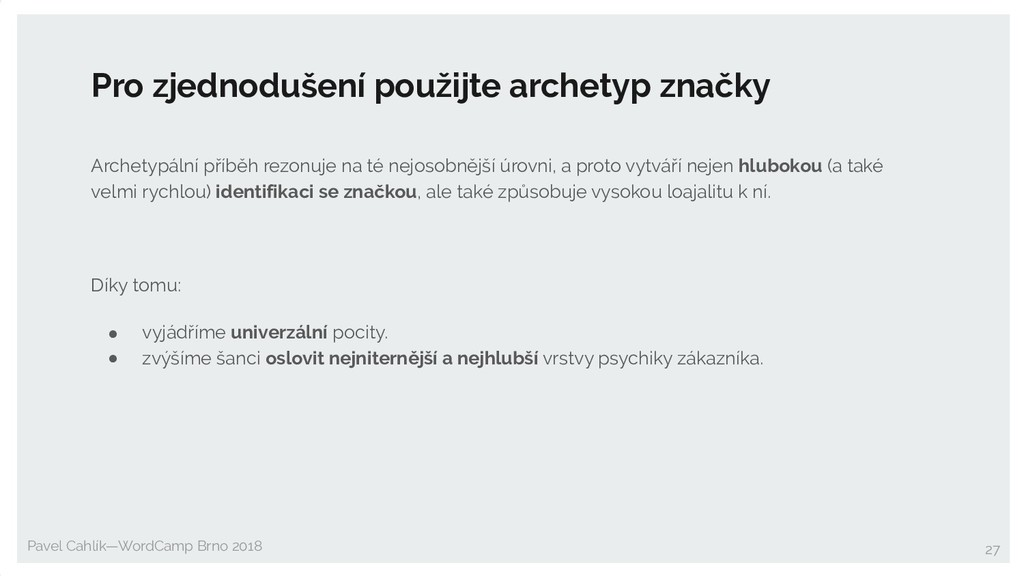 Pavel Cahlík—WordCamp Brno 2018 Pro zjednodušen...
