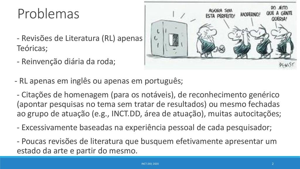 INCT.DD| 2020 2 Problemas - Revisões de Literat...