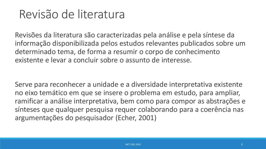 INCT.DD| 2020 3 Revisão de literatura Revisões ...