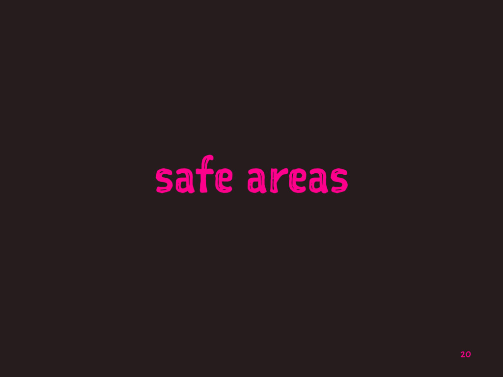 safe areas 20