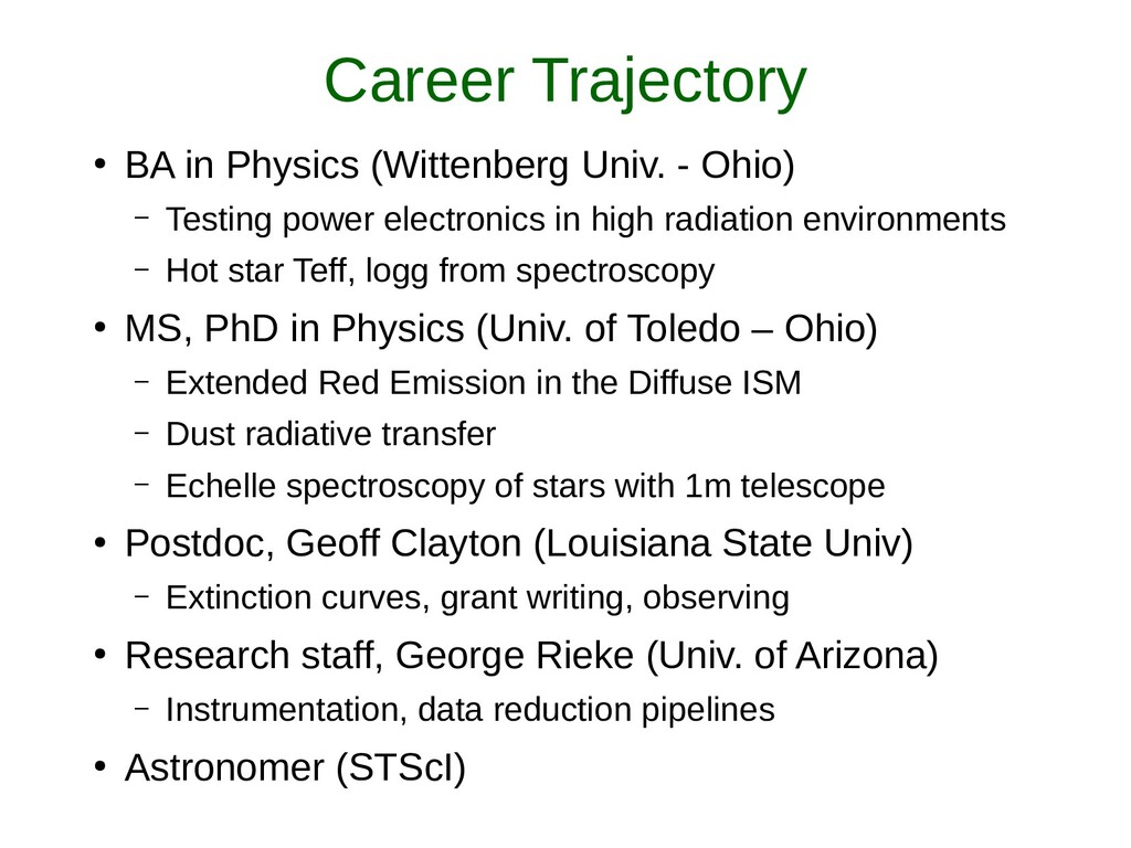 Career Trajectory ● BA in Physics (Wittenberg U...