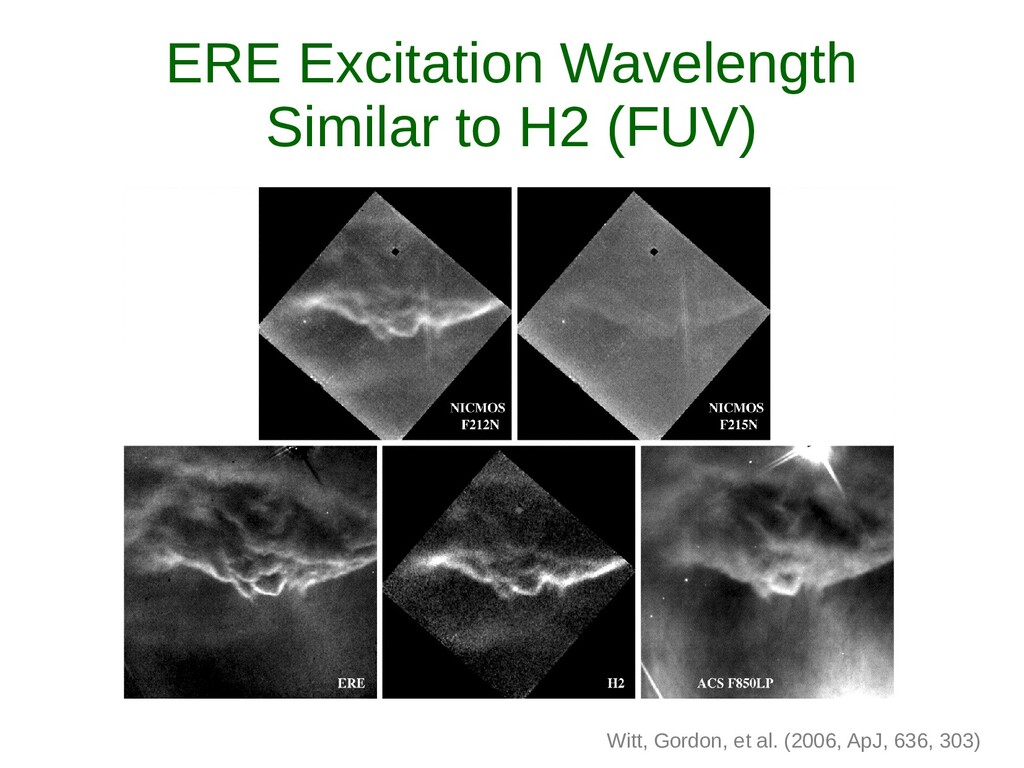 ERE Excitation Wavelength Similar to H2 (FUV) W...