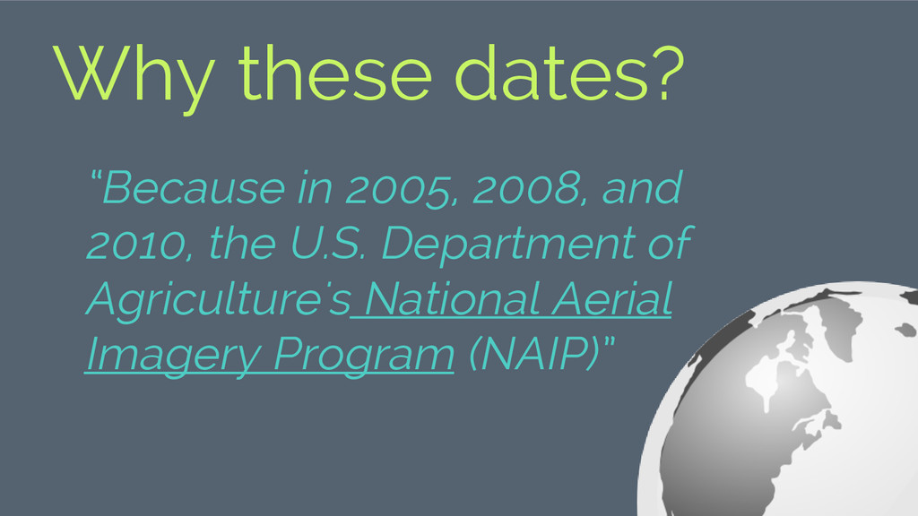 "Why these dates? ""Because in 2005, 2008, and 20..."