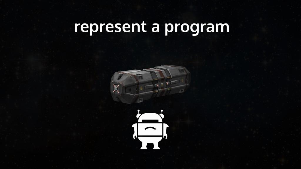 represent a program