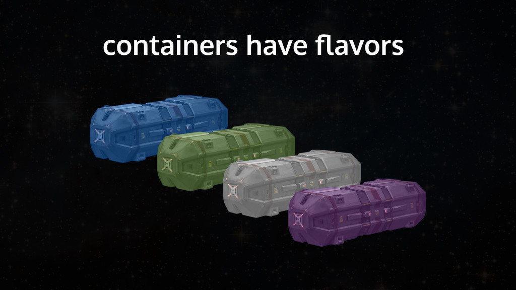 containers have flavors