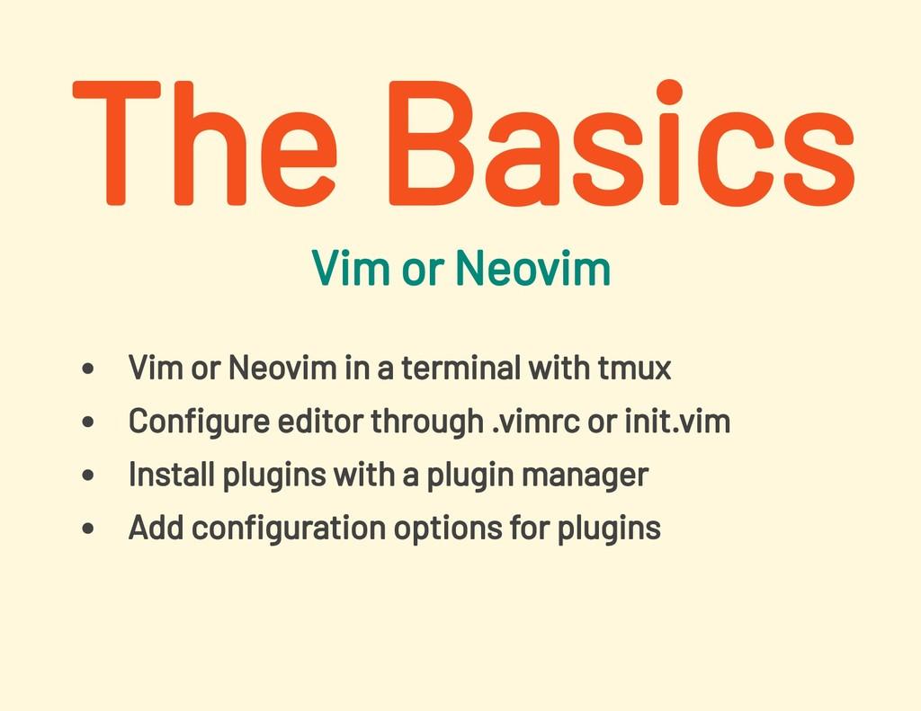 Vim or Neovim Vim or Neovim in a terminal with ...