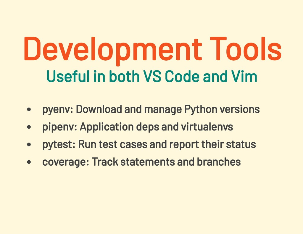 Useful in both VS Code and Vim pyenv: Download ...