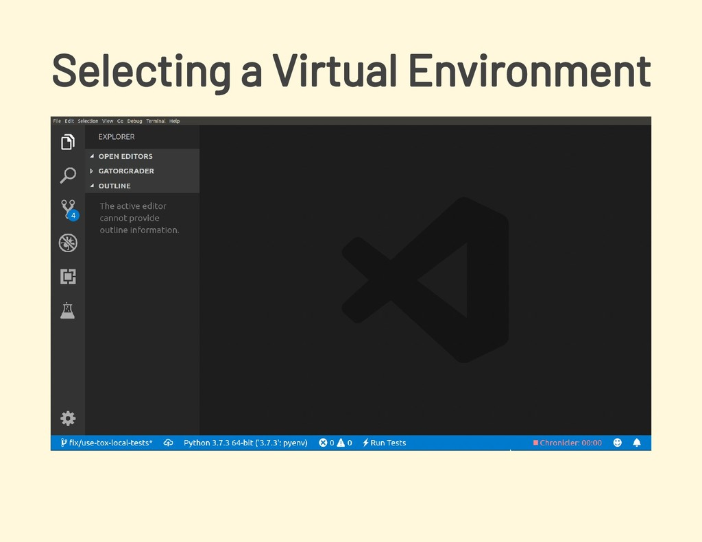 Selecting a Virtual Environment