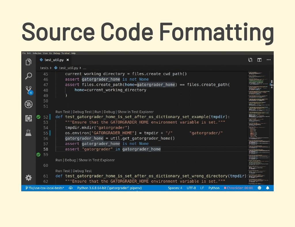 Source Code Formatting