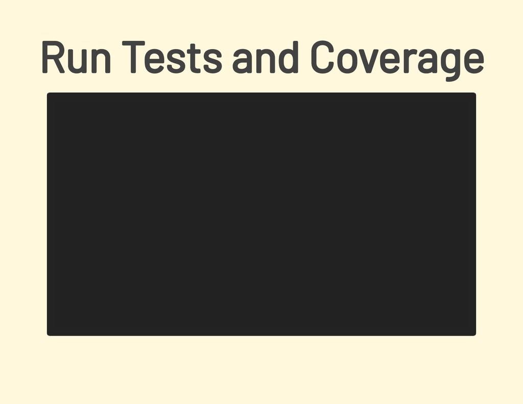 Run Tests and Coverage