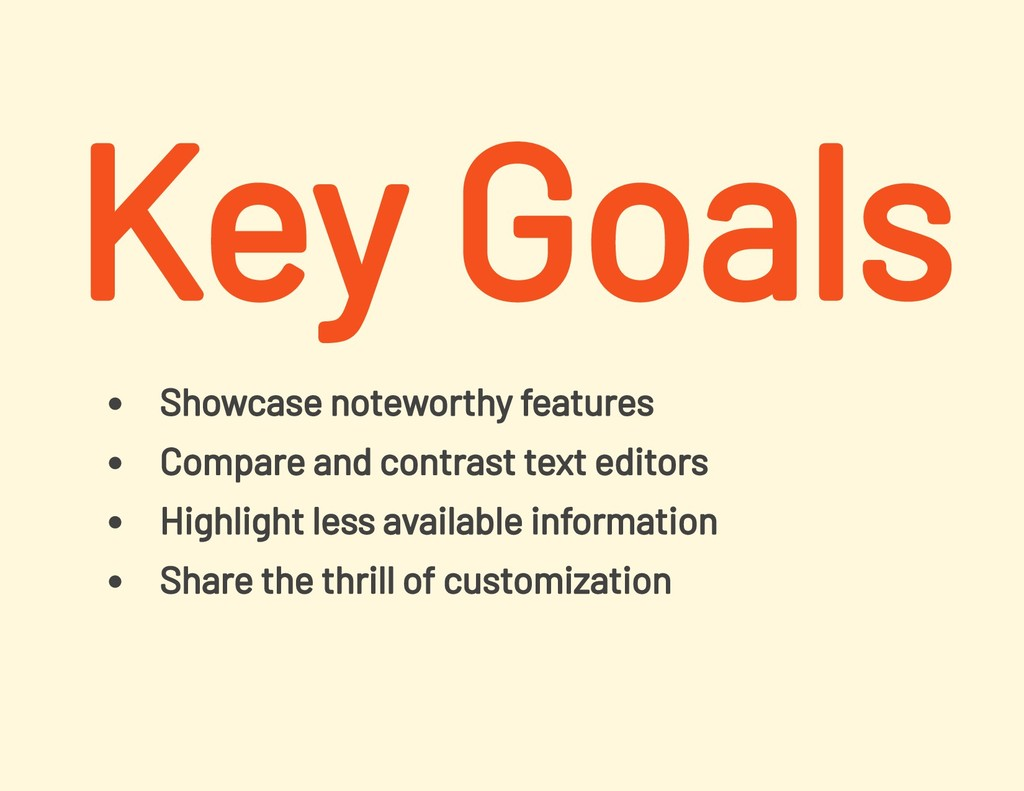 Showcase noteworthy features Compare and contra...