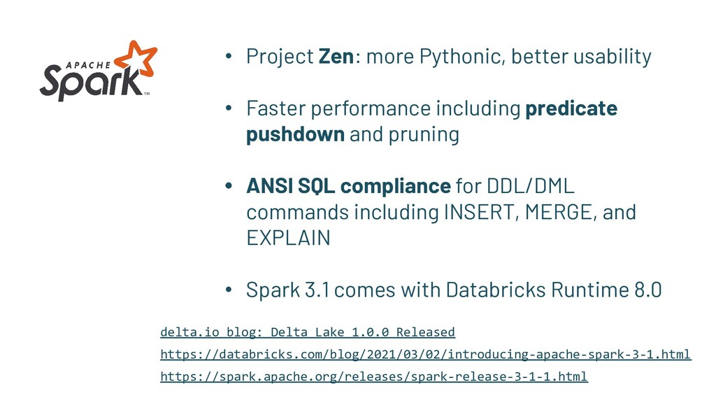 • Project Zen: more Pythonic, better usability ...