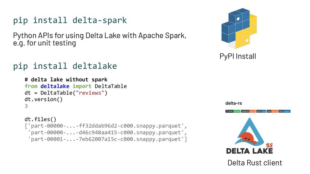 pip install delta-spark Python APIs for using D...