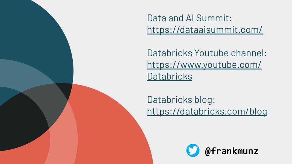 Data and AI Summit: https://dataaisummit.com/ D...