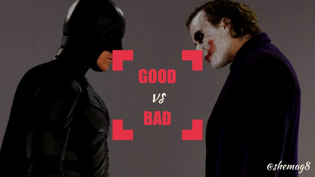 @shemag8 GOOD BAD vs @shemag8