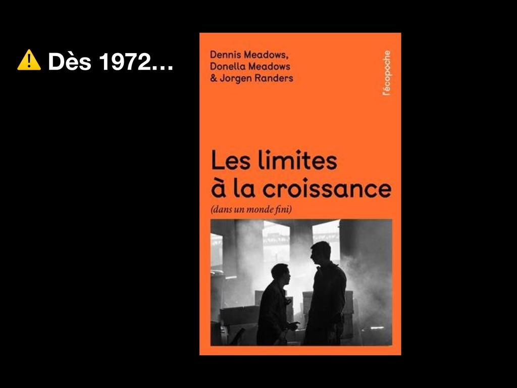 ⚠ Dès 1972…