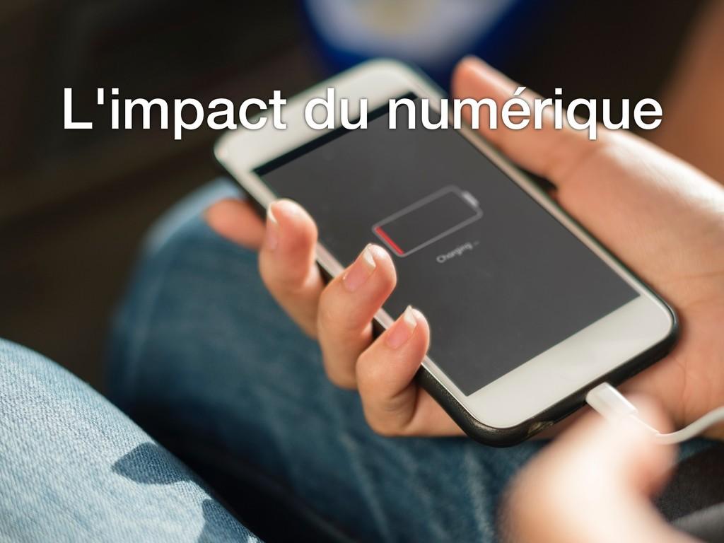 L'impact du numérique