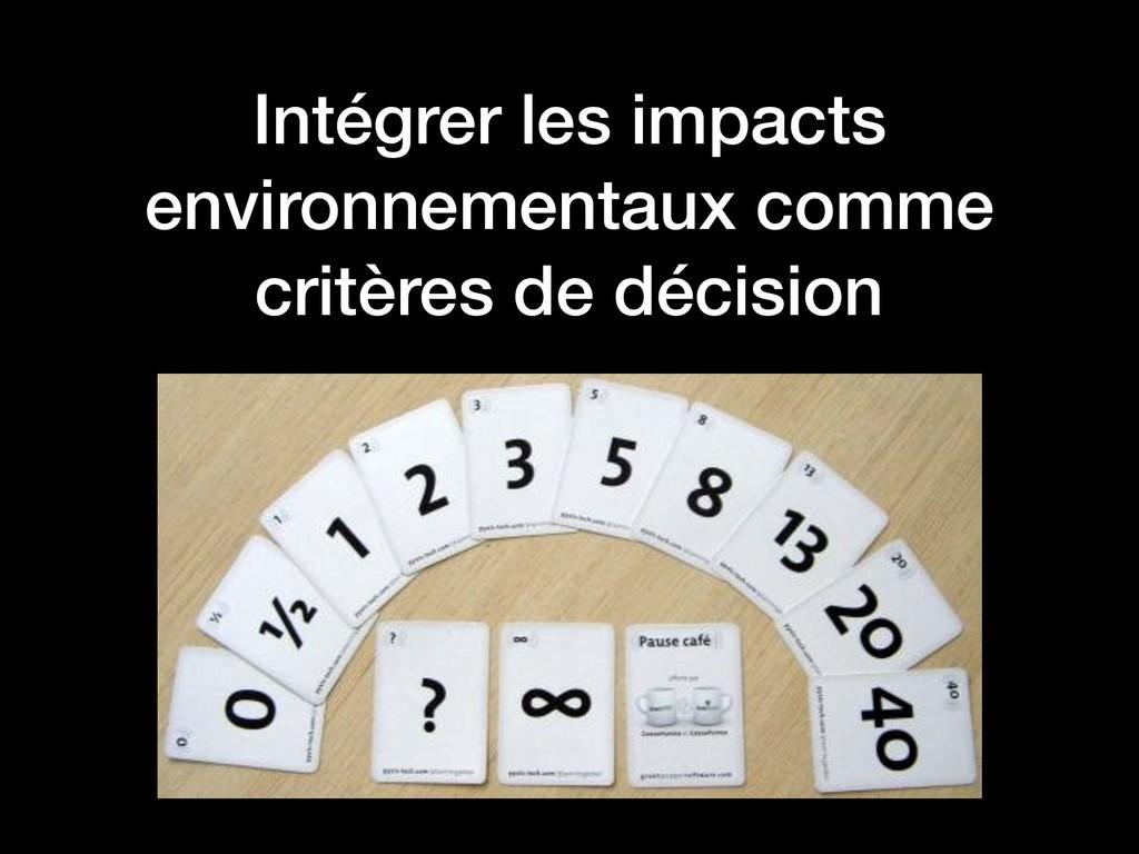 Intégrer les impacts environnementaux comme cri...