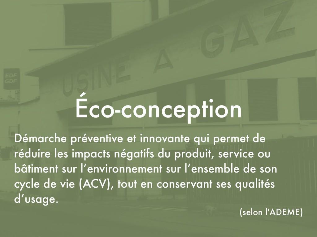 Éco-conception Démarche préventive et innovante...