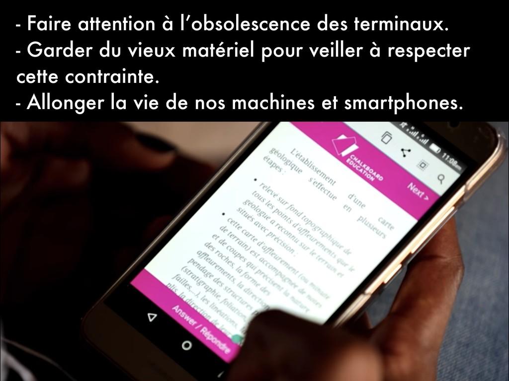 - Faire attention à l'obsolescence des terminau...