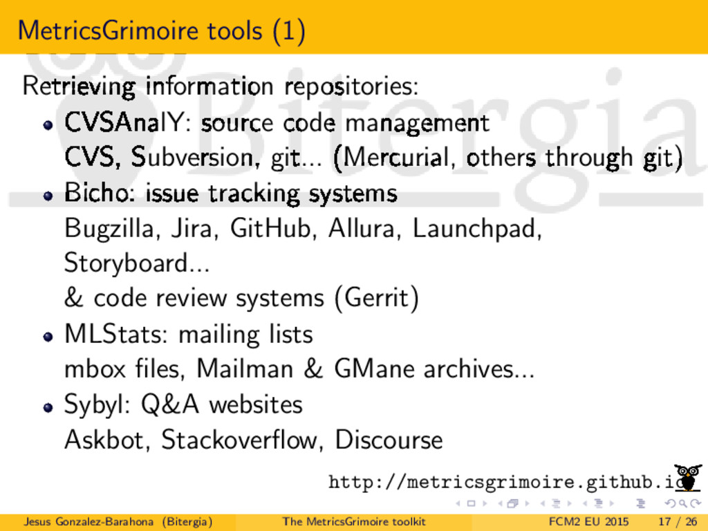 MetricsGrimoire tools (1) Retrieving informatio...