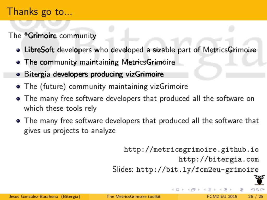 Thanks go to... The *Grimoire community LibreSo...